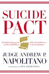 Suicide Pact by Andrew P. Napolitano