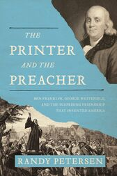 The Printer and the Preacher by Randy Petersen