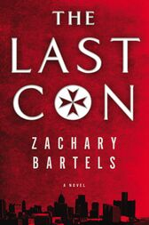 The Last Con by Zachary Bartels