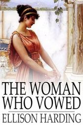 The Woman Who Vowed: The Demetrian