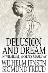 Delusion and Dream by Wilhelm Jensen