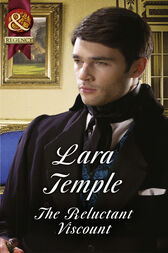 The Reluctant Viscount (Mills & Boon Historical) by Lara Temple
