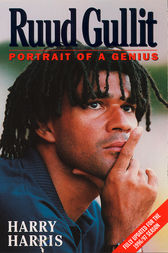 Ruud Gullit: Portrait of a Genius (Text Only) by Harry Harris