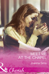 Meet Me At The Chapel (Mills & Boon Cherish) (The Brands of Montana, Book 4) by Joanna Sims