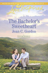 The Bachelor's Sweetheart (Mills & Boon Love Inspired) (The Donnelly Brothers, Book 3) by Jean C. Gordon