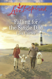 Falling For The Single Dad (Mills & Boon Love Inspired) by Lisa Carter