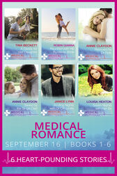 Medical Romance September 2016 Books 1-6: A Daddy for Her Daughter / Reunited with His Runaway Bride / Rescued by Dr Rafe / Saved by the Single Dad / Sizzling Nights with Dr Off-Limits / Seven Nights with Her Ex (Mills & Boon e-Book Collections) by Tina Beckett