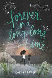Forever, or a Long, Long Time