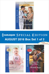 Harlequin Special Edition August 2016 Box Set 1 of 2: An Anthology