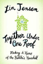 Together Under One Roof by Lin Jensen