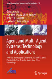 Agent and Multi-Agent Systems: Technology and Applications by Gordan Jezic
