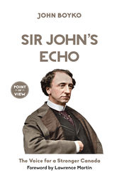 Sir John's Echo by John Boyko