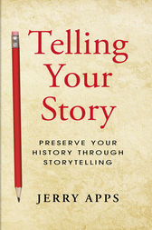 Telling Your Story by Jerry Apps