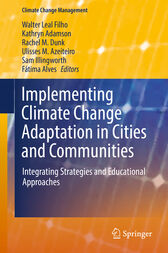 Implementing Climate Change Adaptation in Cities and Communities by Walter Leal Filho