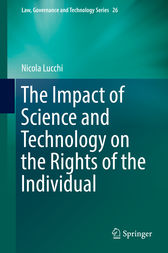The Impact of Science and Technology on the Rights of the Individual by Nicola Lucchi