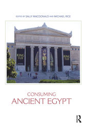 Consuming Ancient Egypt by Sally MacDonald