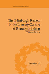 The Edinburgh Review in the Literary Culture of Romantic Britain by William Christie
