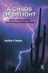 A Chaos of Delight by Geoffrey Dobson