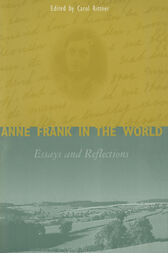 Anne Frank in the World: Essays and Reflections