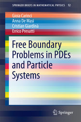 Free Boundary Problems in PDEs and Particle Systems by Gioia Carinci