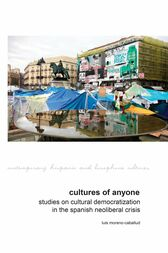 Cultures of Anyone by Luis Moreno-Caballud