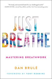 Just Breathe by Dan Brule