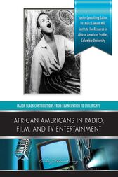 African Americans in Radio, Film, and TV Entertainers by Linda J. Armstrong