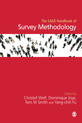 The SAGE Handbook of Survey Methodology by Christof Wolf