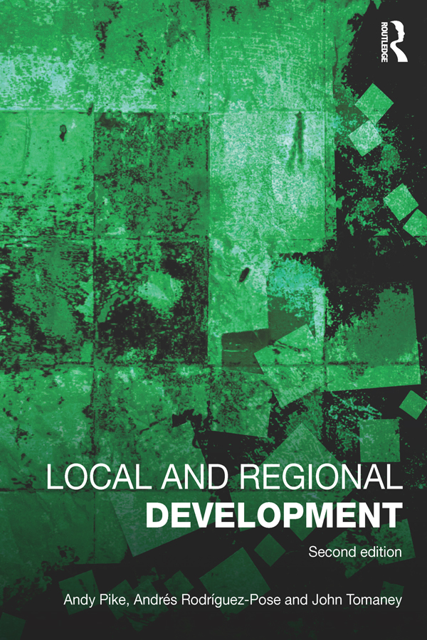 Download Ebook Local and Regional Development (2nd ed.) by Andy Pike Pdf