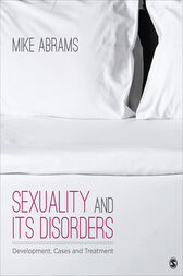 Sexuality and Its Disorders by Mike Abrams