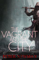 The Vagrant and the City by Peter Newman