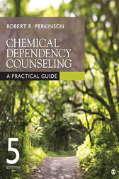 Chemical Dependency Counseling by Robert R. Perkinson