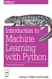 Introduction to Machine Learning with Python by Andreas C. Müller