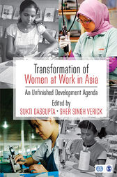 Transformation of Women at Work in Asia: An Unfinished Development Agenda