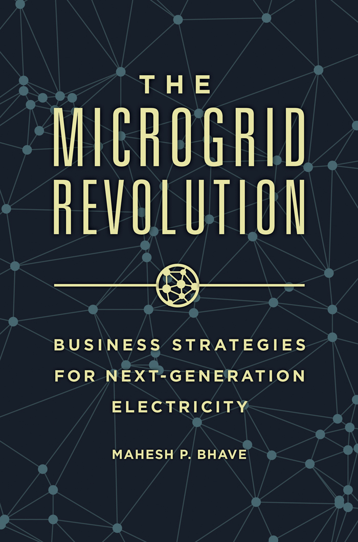 Download Ebook The Microgrid Revolution: Business Strategies for Next-Generation Electricity by Mahesh Bhave Pdf