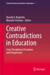 Creative Contradictions in Education: Cross Disciplinary Paradoxes and Perspectives