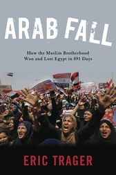 Arab Fall by Eric Trager