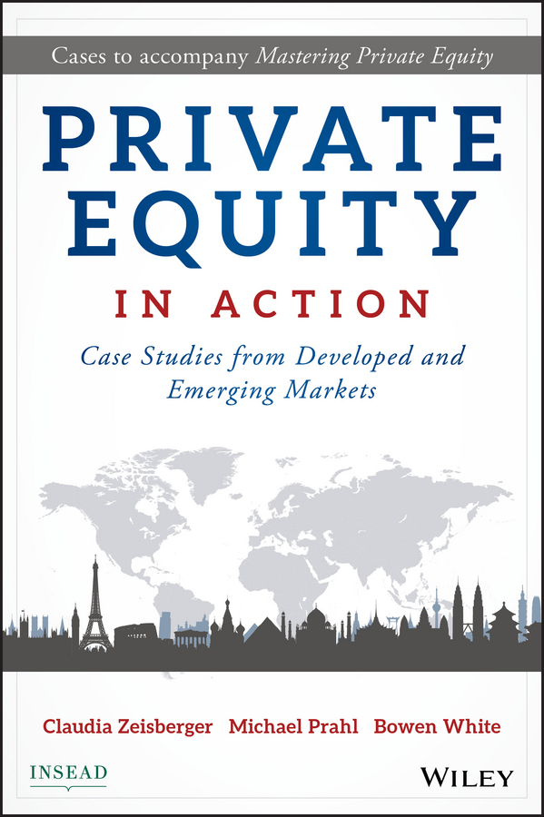 Download Ebook Private Equity in Action by Claudia Zeisberger Pdf