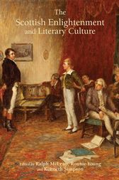 The Scottish Enlightenment and Literary Culture by Ronnie Young
