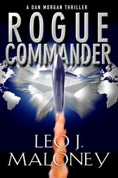 Rogue Commander by Leo J. Maloney