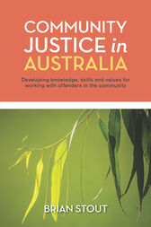 Community Justice in Australia by Brian Stout