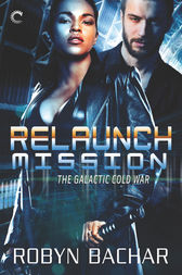 Relaunch Mission by Robyn Bachar