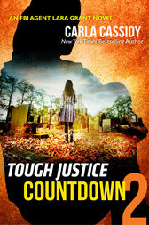 Tough Justice: Countdown (Part 2 of 8) by Carla Cassidy
