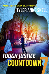Tough Justice: Countdown (Part 7 of 8) by Tyler Anne Snell