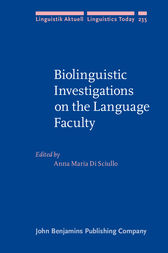 Biolinguistic Investigations on the Language Faculty by Anna Maria Di Sciullo
