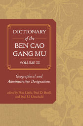 Dictionary of the Ben cao gang mu, Volume 2 by Hua Linfu