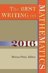 The Best Writing on Mathematics 2016 by Mircea Pitici