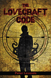The Lovecraft Code by Peter Levenda