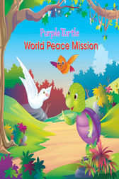 Purple Turtle - World Peace Mission by Gail Hennessey