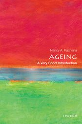 Ageing: A Very Short Introduction by Nancy A. Pachana